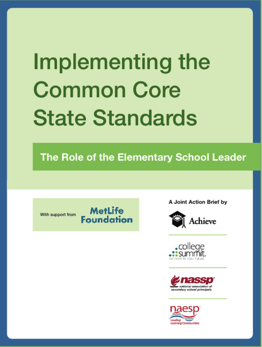 Implementing the Common Core State Standards: The Role of the Elementary School Leader Action Brief Cover